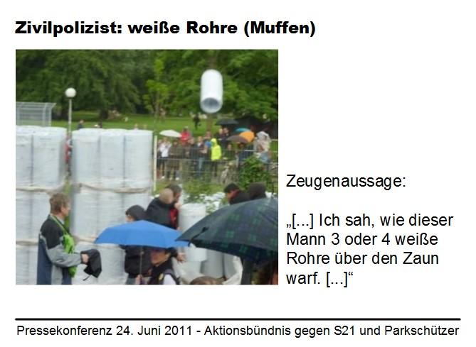 Stuttgart 21: Zivilpolizist I betaetigt sich als Agent Provocateur und wirft Rohre