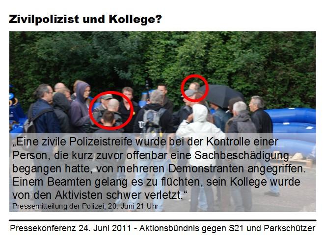 Stuttgart 21: Beide Zivilpolizisten, II verdeckt