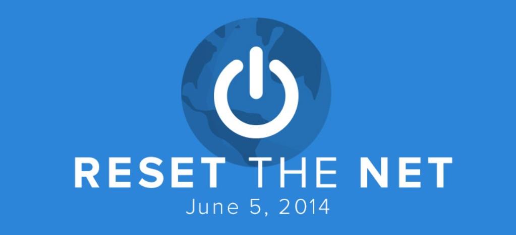Reset the Net: 5. Juni 2014