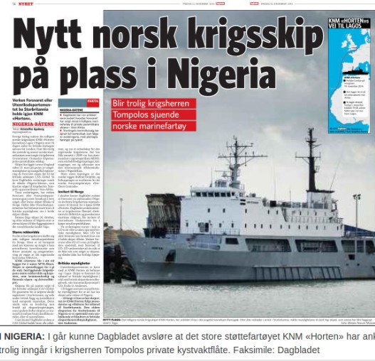 Dagbladet, 2. Dezember 2014: Norwegen verkauft Kriegsschiffe an Warlord und Multimillionär in Nigeria