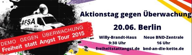 20_Juni - Freiheit statt Angst Demonstration vor SPD und BND Zentralen